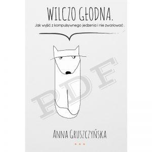 ania gruszczynska wilczo glodna ksiazka pdf